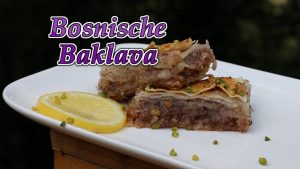 Bosnische Baklava, Rezept, Originalrezept, original