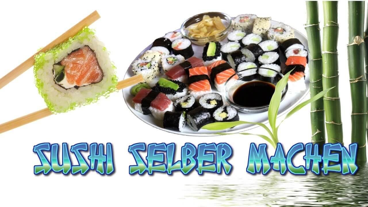 Sushi, Sushi machen, Sushi selber machen, Sushi Anleitung, Sushi Tutorial, Video, Rezept, Anleitung, selber machen, Maki, Nigiri, California Rolls, Inside out Sushi, Sushi Reis kochen