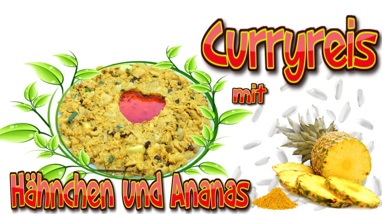 Rezept Curryreis, Curryreis mit Hähnchen und Ananas, Curryreis Rezept, Curryreis mit Hähnchen, Curryreis mit Huhn, Curryreis selber machen, Curry, Reis, Rezept, Ananas, Reisrezept, Reisrezepte, Curryreisrezept